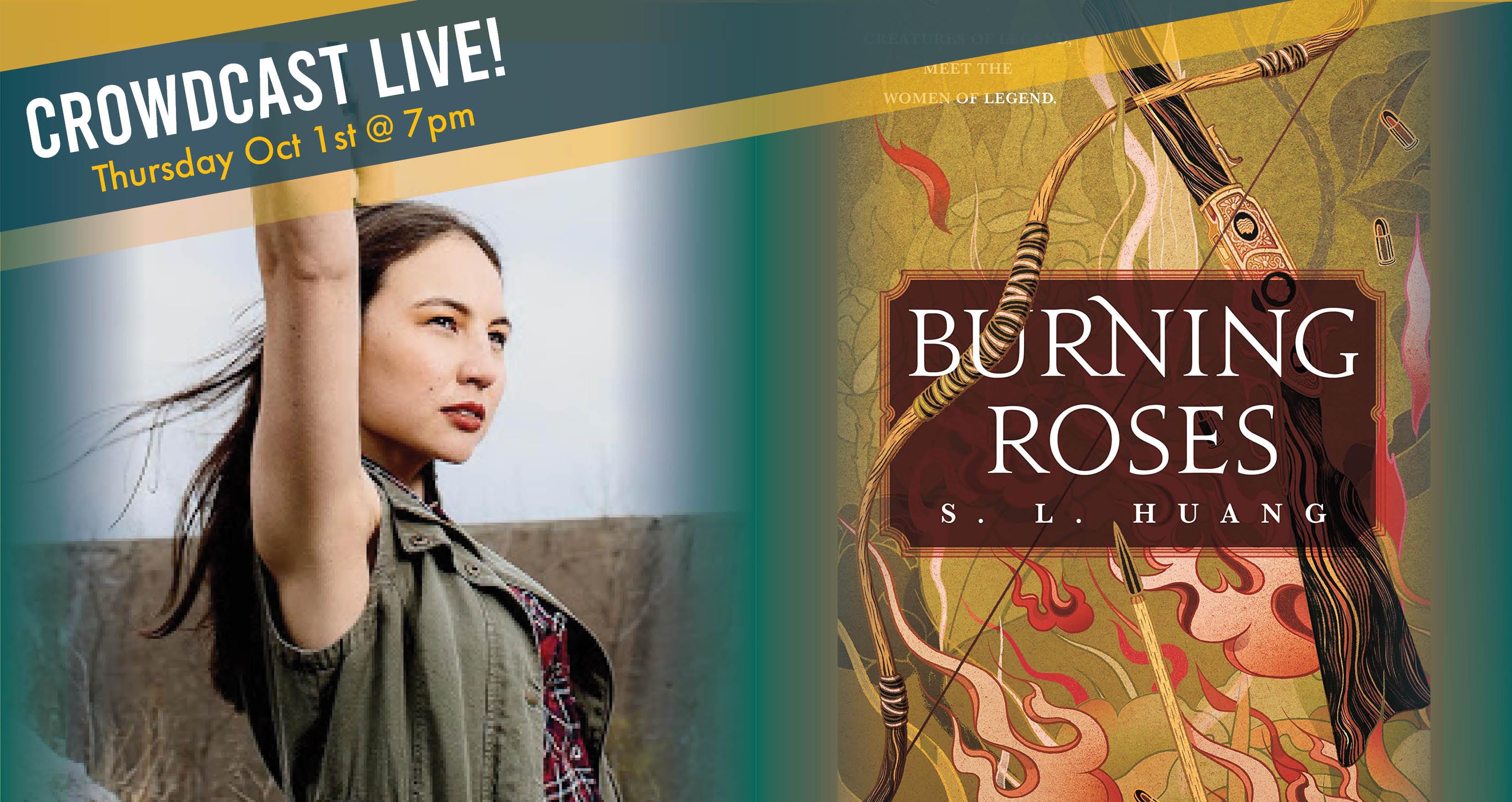 S. L. Huang - Burning Roses - Crowdcast LIVE