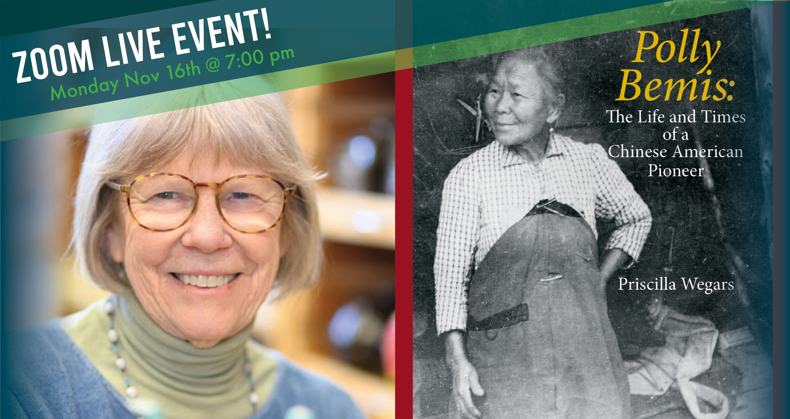 Priscilla Wegars - Polly Bemis: The Life and Times of a Chinese American Pioneer