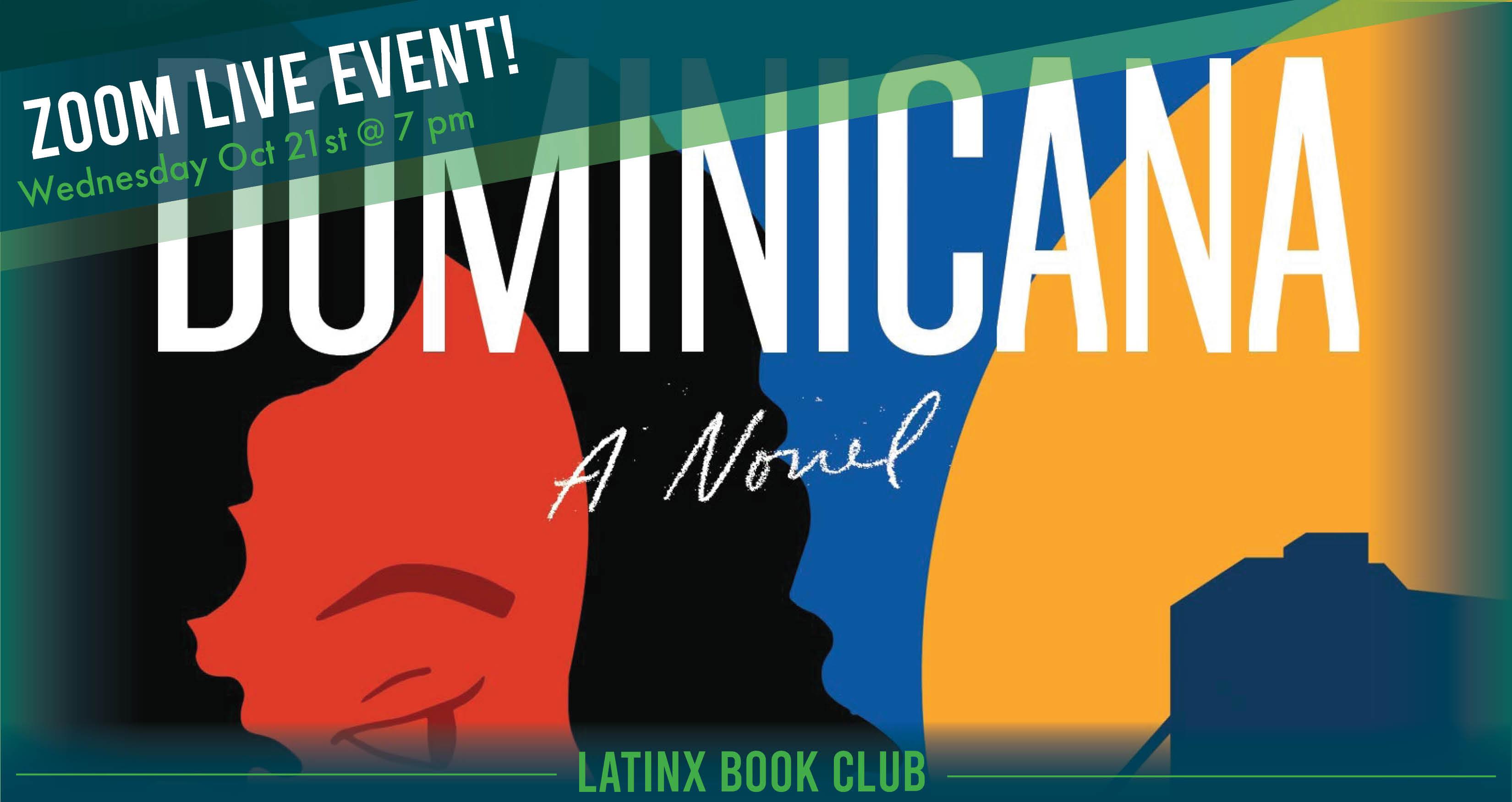 Latinx Book Club - Dominicana by Angie Cruz