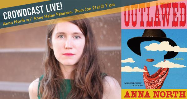 Outlawed -  Anna North in Conversation with Anne Helen Petersen