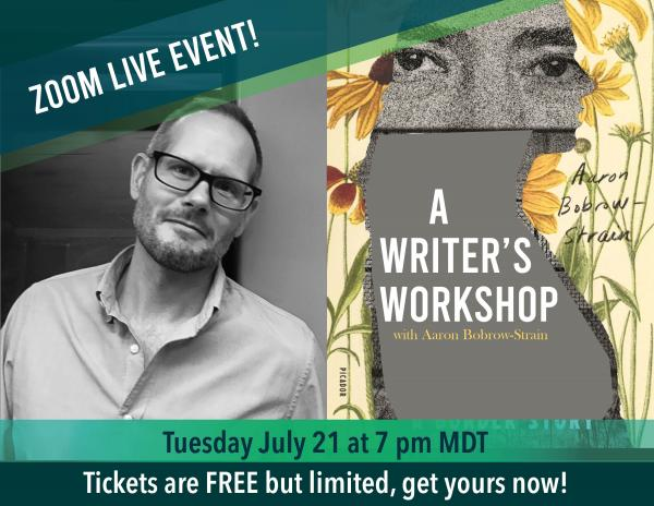 Zoom Live Event - Writers Workshop with Aaron Bobrow-Strain